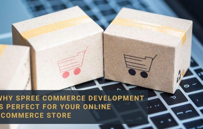 Spree Commerce Development is perfect for your online eCommerce Store