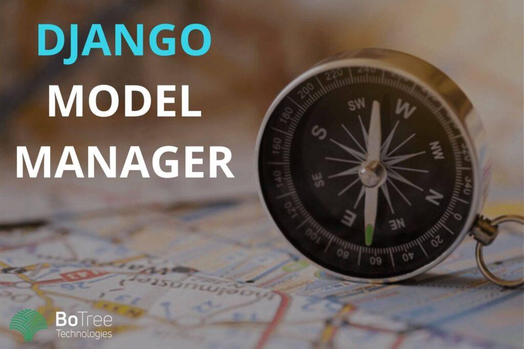 Django Model Managers