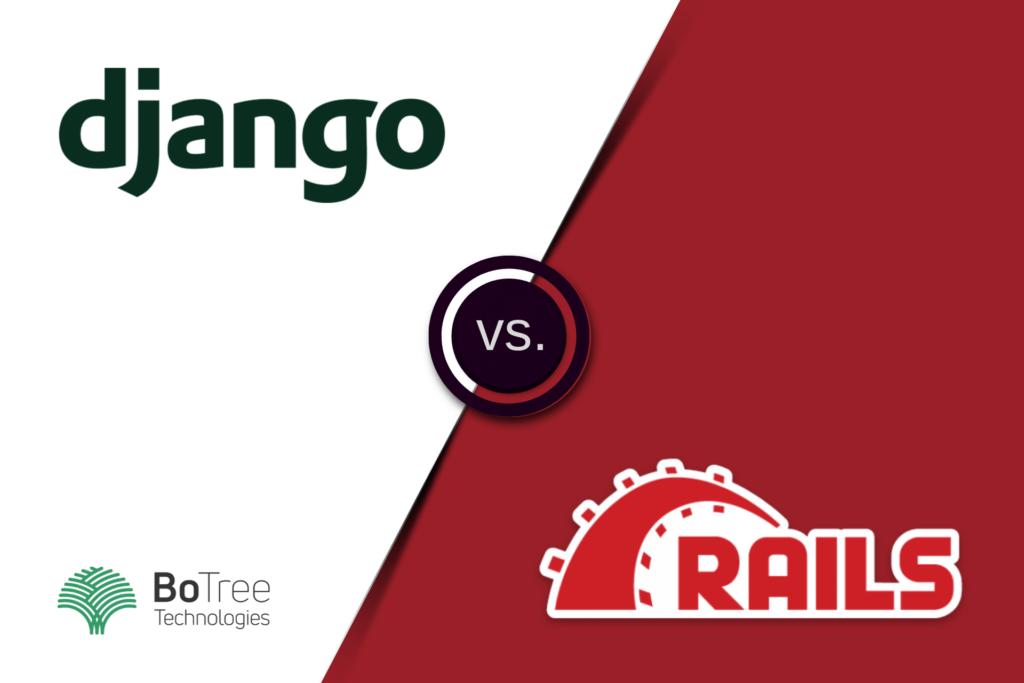 Django vs Ruby on Rails Comparison