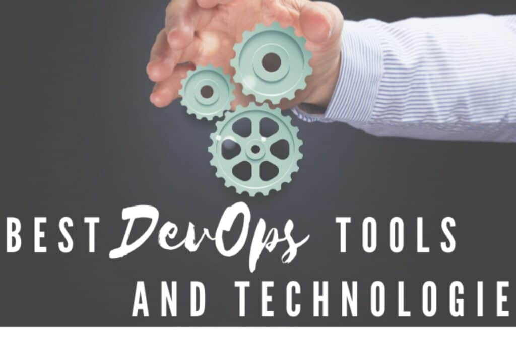 DevOps Automation Tools and Technologies
