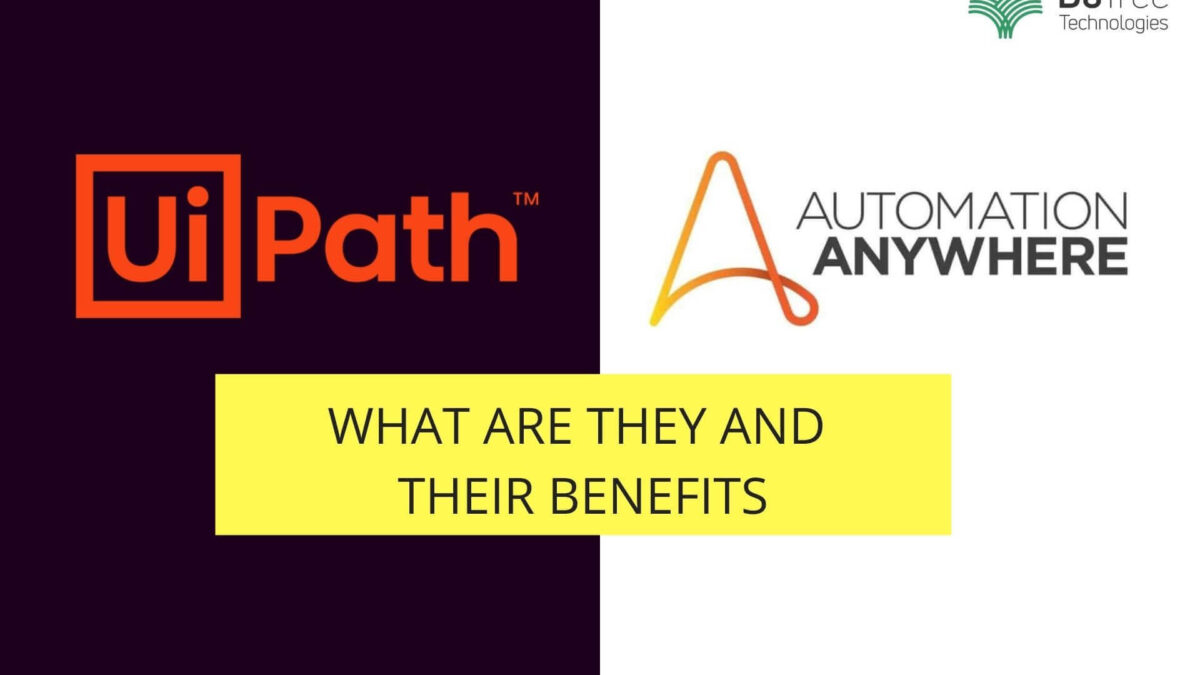 RPA UiPath and RPA Automation Anywhere