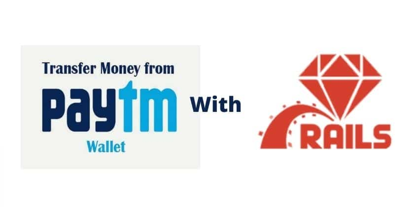 Paytm Wallet Money Transfer with Ruby on Rails